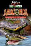 Anaconda: Giant Snake of the Amazon
