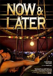 Now and Later (2009)