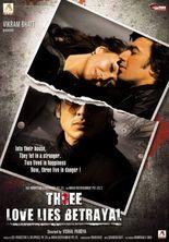 Three: Love Lies Betrayal
