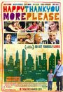 Film - Happythankyoumoreplease