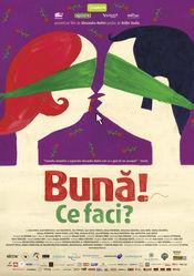 Buna! Ce faci? (2011) Filme Romanesti