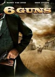 6 Guns - Răzbunarea Selinei (2010) online subtitrat