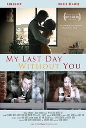 My Last Day Without You Online Subtitrat