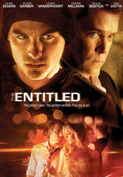 Vezi filmul The Entitled (2011)