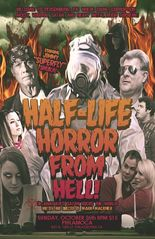 The Half-Life Horror from Hell or: Irradiated Satan Rocks the World!