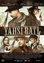 Film - Yahsi bati