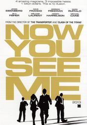 Now You See Me - Jaful perfect (2013)