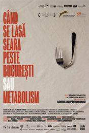 Poster Când se lasă seara peste București sau metabolism