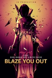 Poster Blaze You Out