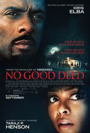 Intentii Rele - No Good Deed (2014) Online Subtitrat