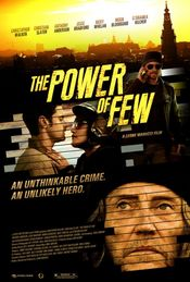 The Power of Few (2013) online subtitrat