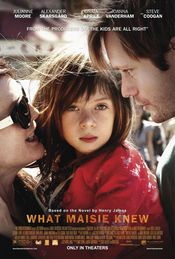 What Maisie Knew (2012)