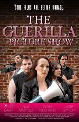 The Guerilla Picture Show