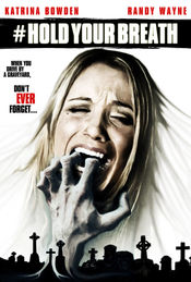 Hold Your Breath (2012) Online Subtitrat Horror