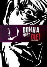 Donna Must Die!