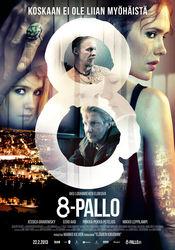 8-Pallo (2013) online subtitrat