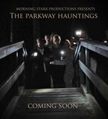 The Parkway Hauntings