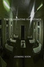 The Quarantine Hauntings