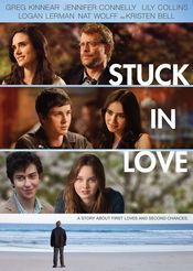 Stuck in Love - Îndrăgostiți (2012)