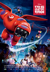 Big Hero 6 - Cei 6 super eroi (2014)