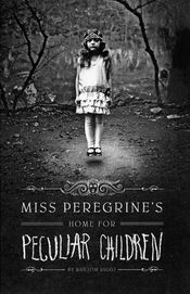 Miss Peregrine's Home for Peculiars
