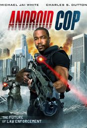 Android Cop (2014) Film Online HD