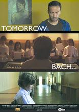 Mâine, Bach...