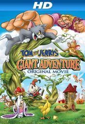 Filme Online - Tom and Jerry's Giant Adventure (2013) HD