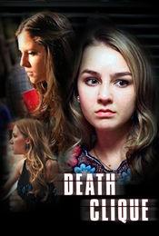 Death Clique - Prietenie mortală 2014
