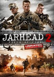Jarhead 2 : Field of Fire (2014)