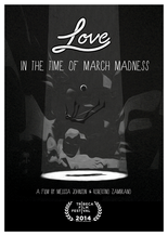Love in the Time of March Madness