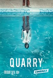 Quarry (2016) – Serial TV Sezonul 1 Online Subtitrat