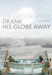 Poster The Geographer Drank His Globe Away