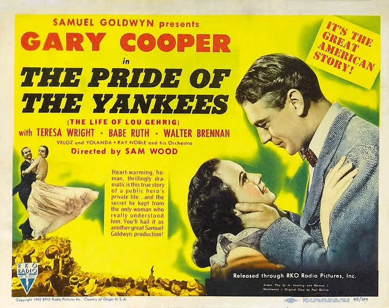 1942:  The Pride of the Yankees, my favorite baseball movie