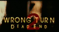 Trailer Wrong Turn 2: Dead End