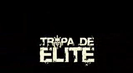 Trailer film Tropa de Elite