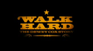 Trailer film Walk hard: The Dewey Cox Story