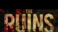 Trailer The Ruins
