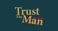 Trailer Trust the Man