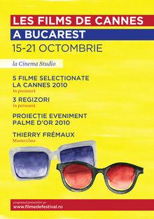 Filmele de la Cannes 2010 vin la Bucureşti