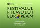 Ediţia 18 a Festivalului Filmului European are loc între 9 şi 11 mai