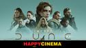 Articol Dune, în premieră la Happy Cinema și After 2 pe platforma de streaming a cinematografului