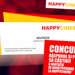 Concurs - Invitaţii la  Happy Cinema