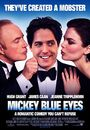 Film - Mickey Blue Eyes