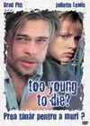 Prea tânăr pentru a muri