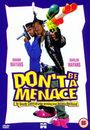 Film - Don't Be a Menace to South Central While Drinking Your Juice in the Hood