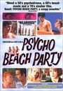 Film - Psycho Beach Party