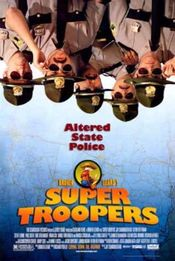 Poster Broken Lizard's Super Troopers