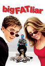 Film - Big Fat Liar