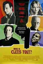 Poster Who Is Cletis Tout?